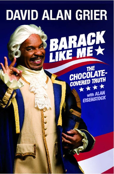 Barack Like Me : The Chocolate-Covered Truth