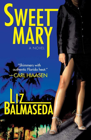 Sweet Mary : A Novel