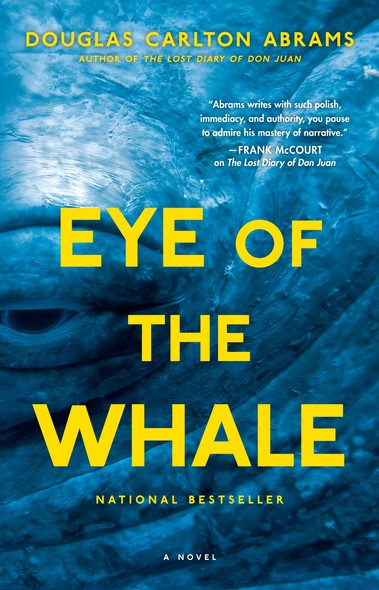 Eye of the Whale : A Novel
