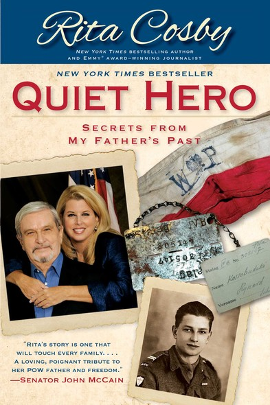 Quiet Hero : Secrets from My Father's Past