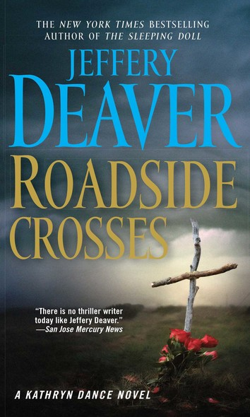 Roadside Crosses : A Kathryn Dance Novel