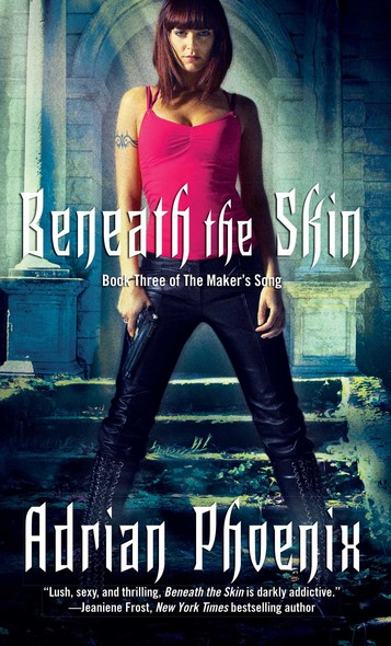 Beneath the Skin : Book Three of The Maker's Song