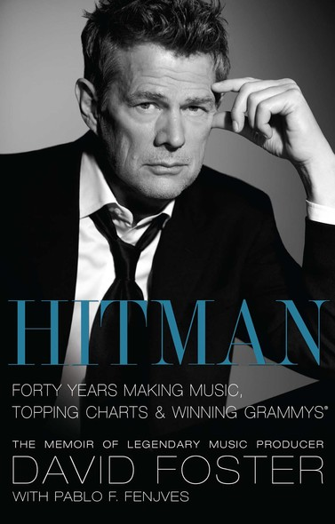 Hitman : Forty Years Making Music, Topping the Charts, and Winning Grammys