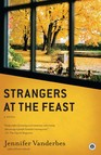 Strangers at the Feast : A Novel