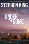 Under the Dome : A Novel