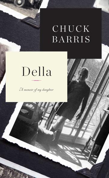 Della : A Memoir of My Daughter