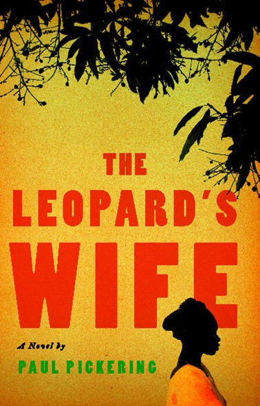 The Leopard's Wife : A Novel