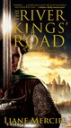 The River Kings' Road : A Novel of Ithelas