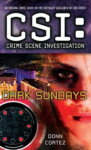 CSI: Crime Scene Investigation: Dark Sundays