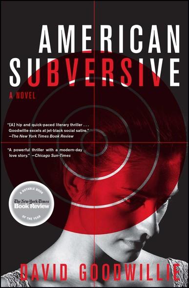 American Subversive : A Novel