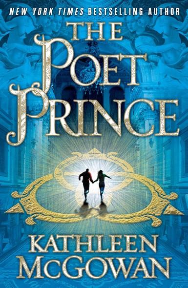 The Poet Prince : A Novel