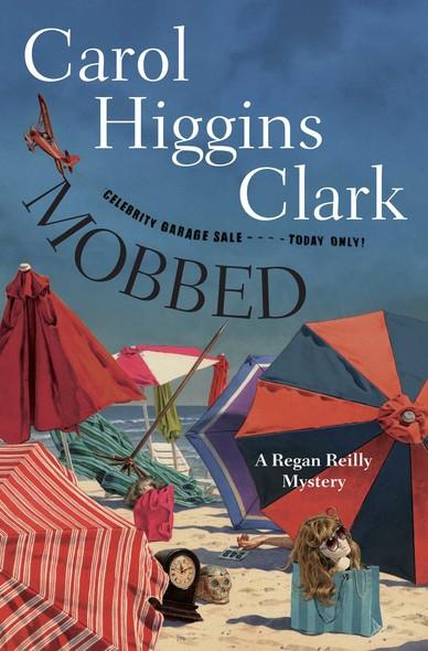Mobbed : A Regan Reilly Mystery