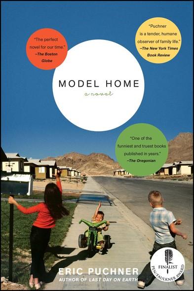 Model Home : A Novel