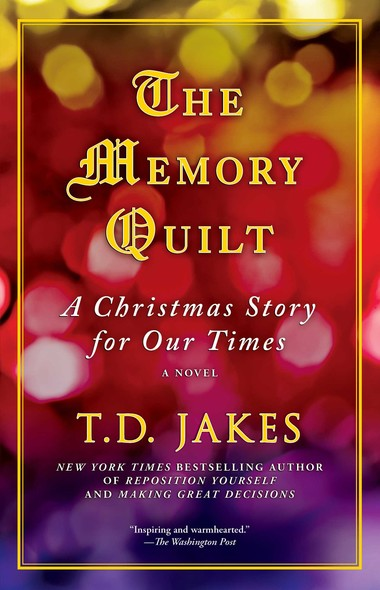 The Memory Quilt : A Christmas Story for Our Times