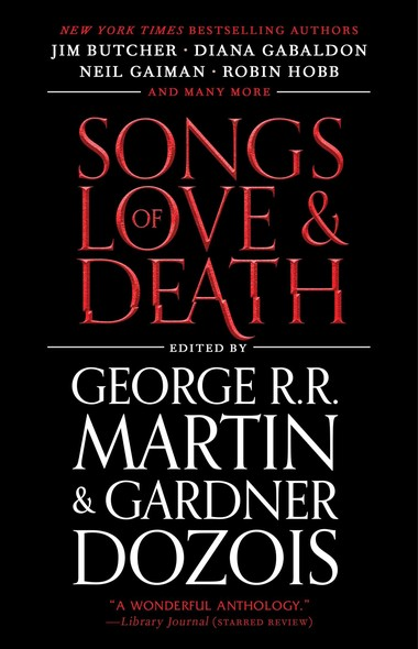 Songs of Love and Death : All-Original Tales of Star-Crossed Love