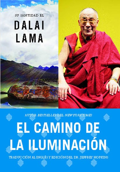El camino de la iluminación (Becoming Enlightened; Spanish ed.)