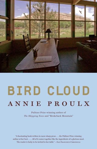 Bird Cloud : A Memoir of Place