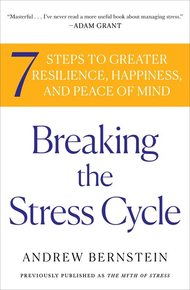The Myth of Stress : Where Stress Really Comes From and How to Live a H