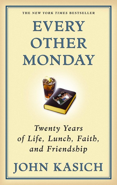 Every Other Monday : Twenty Years of Life, Lunch, Faith, and Friendship