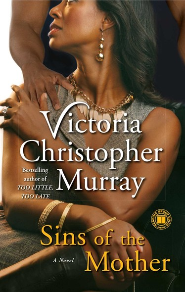 Sins of the Mother : A Novel