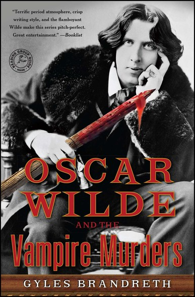 Oscar Wilde and the Vampire Murders : A Mystery