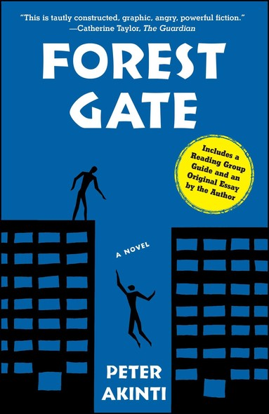 Forest Gate : A Novel