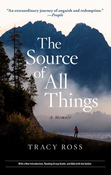 The Source of All Things : A Memoir