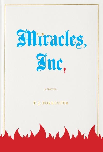 Miracles, Inc. : A Novel