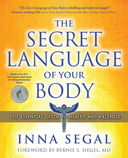 The Secret Language of Your Body : The Essential Guide to Health and Wellness