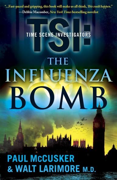 The Influenza Bomb : A Novel