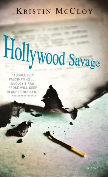 Hollywood Savage : A Novel