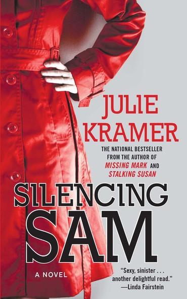 Silencing Sam : A Novel