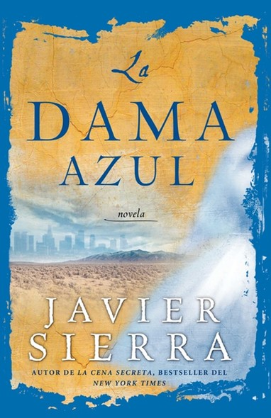 La Dama azul (The Lady in Blue) : Novela