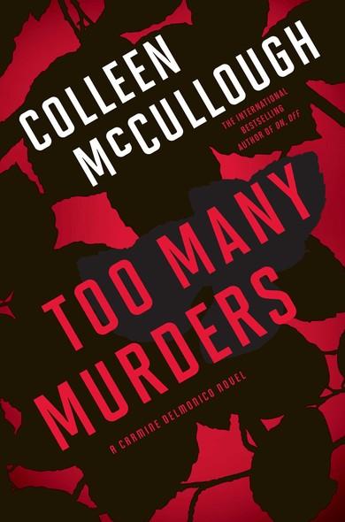 Too Many Murders : A Carmine Delmonico Novel