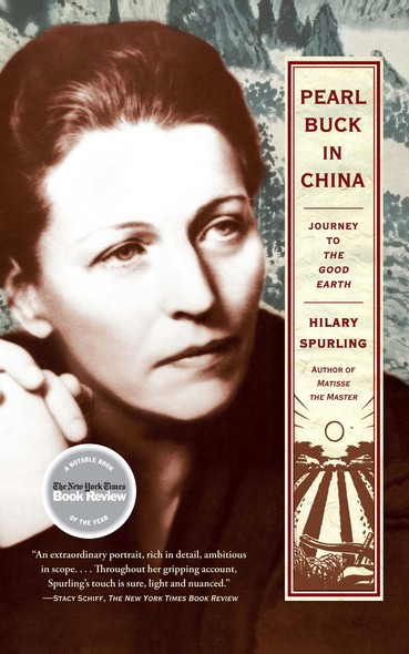 Pearl Buck in China : Journey to The Good Earth