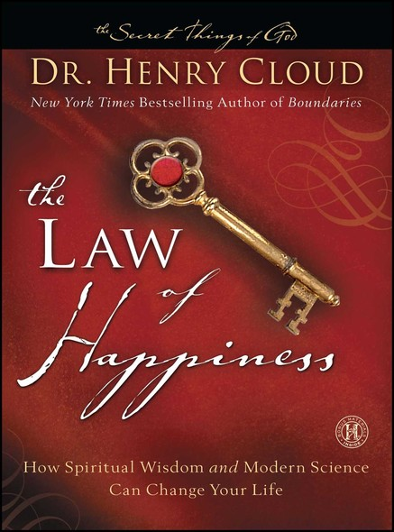 The Law of Happiness : How Spiritual Wisdom and Modern Science Can Change Your Life