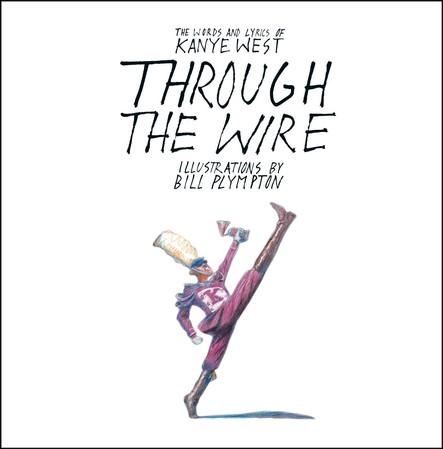 Through the Wire : Lyrics & Illuminations