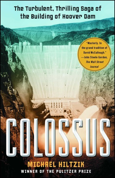Colossus : Hoover Dam and the Making of the American Century