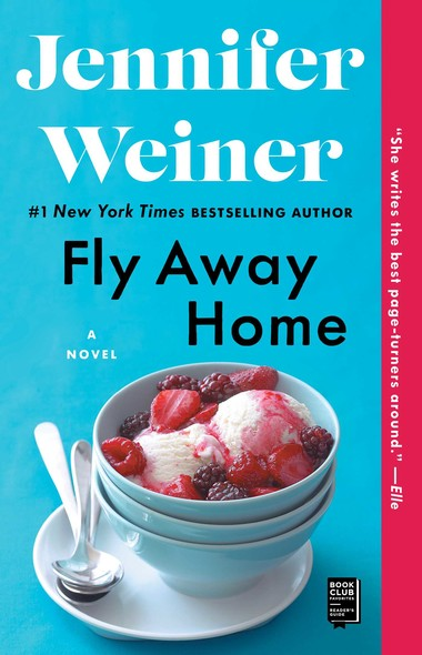 Fly Away Home : A Novel
