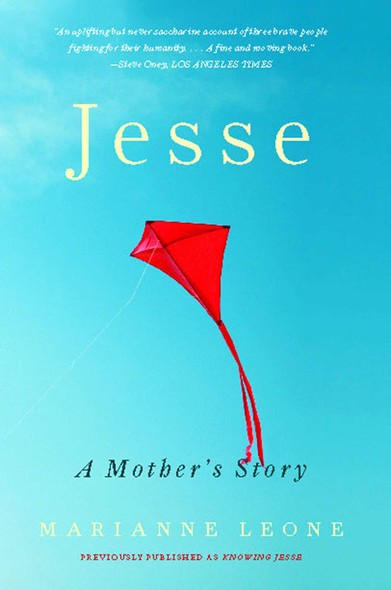 Jesse : A Mother's Story of Grief, Grace, and Everyday Bliss