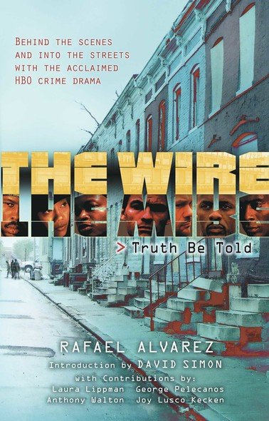 The Wire : Truth Be Told