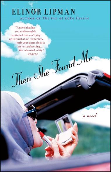 Then She Found Me : A Novel