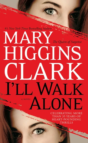 I'll Walk Alone : A Novel