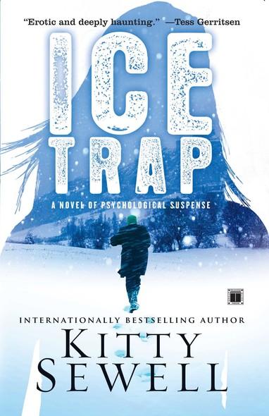 Ice Trap : A Novel of Psychological Suspense