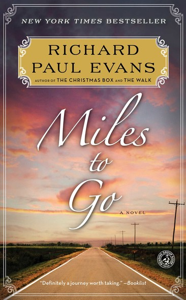 Miles to Go : The Second Journal of the Walk Series