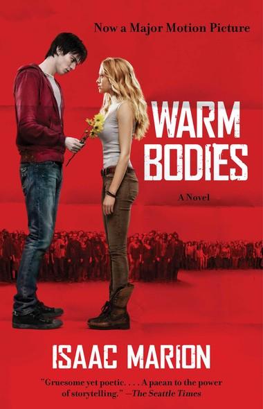 Warm Bodies : A Novel