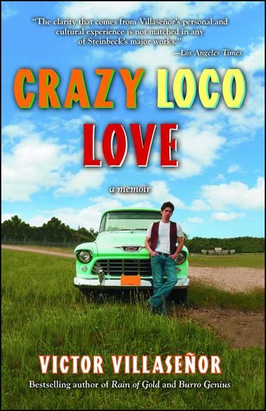 Crazy Loco Love : A Memoir