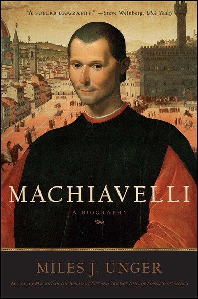 Machiavelli : A Biography