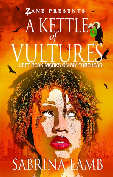 A Kettle of Vultures : . . . left beak marks on my forehead