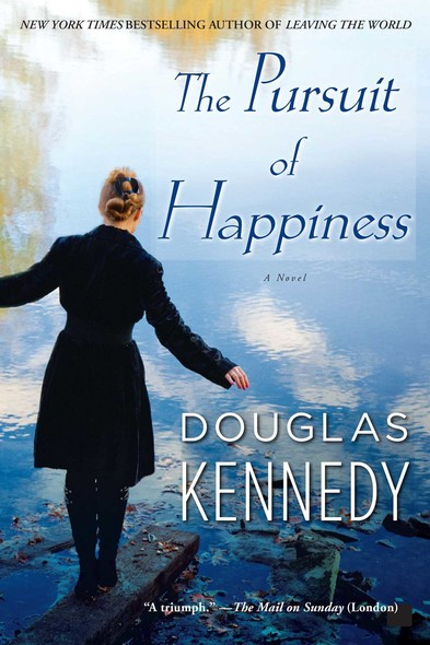 The Pursuit of Happiness : A Novel